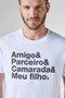Camiseta Adulto Pai Amigo Parceiro Camarada Meu Filho - Reserva